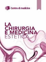 La Chirurgia e Medicina Estetica del Centro di Medicina