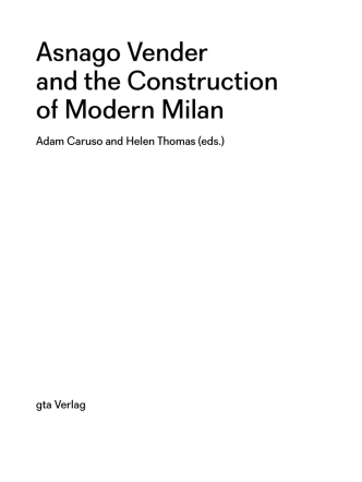 Asnago Vender and the Construction of Modern