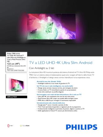 49PUS7909/12 Philips TV UHD 4K Android™ Ultra Slim con
