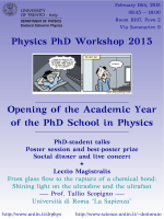 Physics PhD Workshop 2015 Opening of the Academic Year of the
