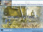 MODAL TESTING - Ordine degli Ingegneri della Provincia di Viterbo