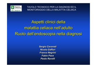 03 SLIDE CELIACHIA - Quadri Clinici Malattia Celiaca Adulto