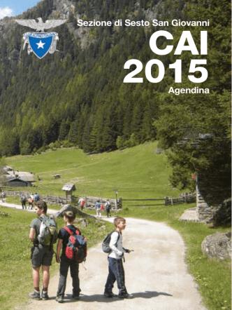 Agendina 2015 - CAI - sezione di Sesto San Giovanni