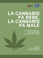 La cannabis fa bene, la cannabis fa male
