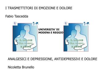 2 - Prof. F. Tascedda - I trasmettitori di emozione e dolore