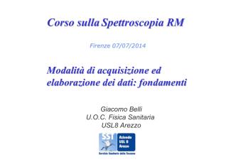 Belli_Acquisizione ed elaborazione dati spettro RM-2014