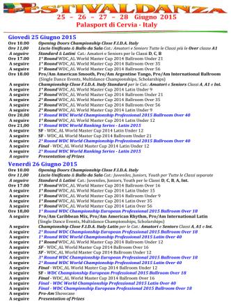25 – 26 – 27 – 28 Giugno 2015 Palasport di Cervia