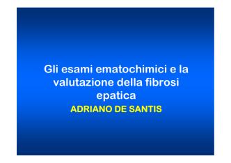 De Santis Adriano Gli esami ematochimici e la