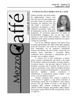 0,50 È FINITO LO ZUCCHERO, NON IL CAFFÈ Questo giornale, per