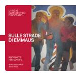 SULLE STRADE DI EMMAUS - Ufficio Catechistico Diocesano