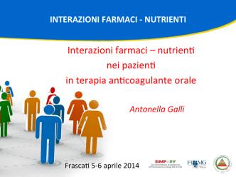 Antonella Galli Interazioni farmaci