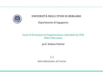 1.1 Introduzione al Corso - Università degli studi di Bergamo