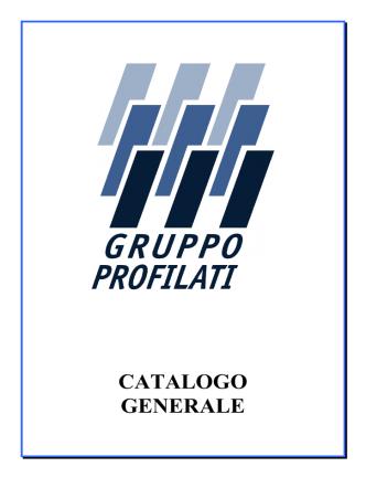 CATALOGO GENERALE - Gruppo Profilati