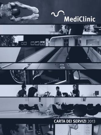 Carta dei Servizi 2013 - MediClinic, la clinica delle eccellenze
