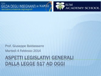aspetti legislativi generali dalla legge 517 ad oggi