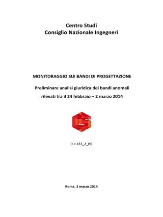 Centro Studi Consiglio Nazionale Ingegneri MONITORAGGIO SUI