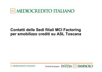 Contatti delle Sedi filiali MCI Factoring per smobilizzo crediti su ASL