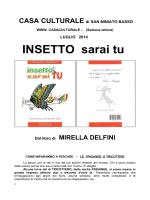 INSETTO SARAI TU - Luglio 2014 - Casa Culturale San Miniato Basso
