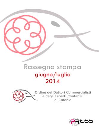 COMMERCIALISTI CT_rassegna_giu-lugl2014