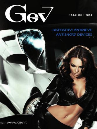 Catalogo dispositivi antineve Catalogue for antisnow devices