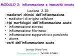 MODULO 2: infiammazione e immunità innata Lezione 2-10