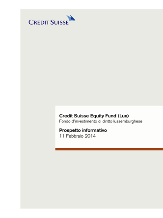 Credit Suisse Equity Fund (Lux) Prospetto informativo 11 Febbraio