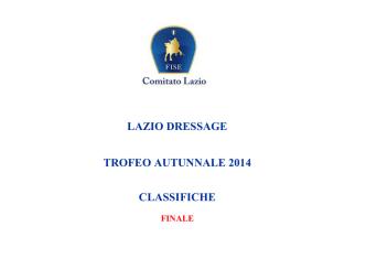 Classifiche Trofeo Autunnale Dressage 2014