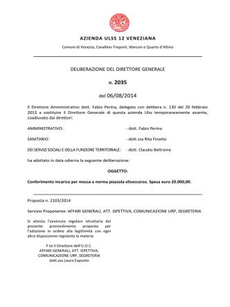 Deliberazione n. 2035 del 6 agosto 2014, ad oggetto
