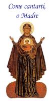 come cantarti o madre - Arcidiocesi di Perugia