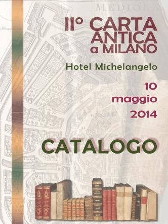 10 maggio 2014 - Carta Antica a Milano