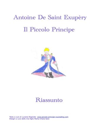 Antoine De Saint Exupèry Il Piccolo Principe Riassunto
