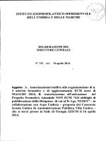 Oggetto: A. Autorizzazione/ratifica alla organizzazione di n. 3 attività