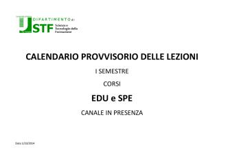 CALENDARIO PROVVISORIO DELLE LEZIONI EDU e SPE