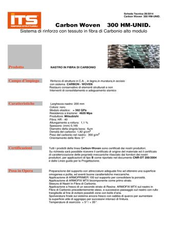 Carbon Woven 300 HM-UNID.