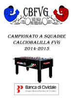 CAMPIONATO A SQUADRE CALCIOBALILLA FVG 2014-2015