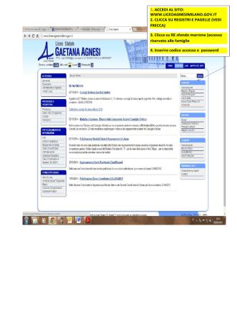 1. ACCEDI AL SITO: WWW.LICEOAGNESIMILANO.GOV.IT 2