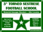 3° torneo sestrese football school memorial