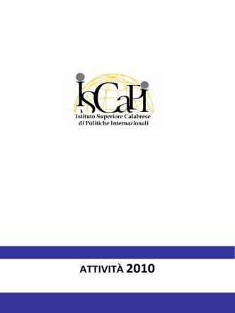 Attività ISCAPI 2010 - Istituto Calabrese di Politiche Internazionali
