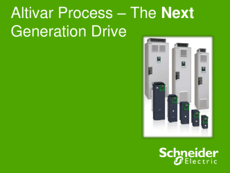 Altivar Process – The Next Generation Drive