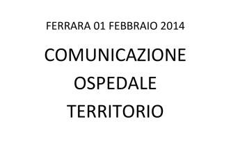 Comunicazione tra ospedale e territorio-Di Lascio