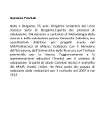 Damiano Previtali Nato a Bergamo, 55 anni. Dirigente scolastico del