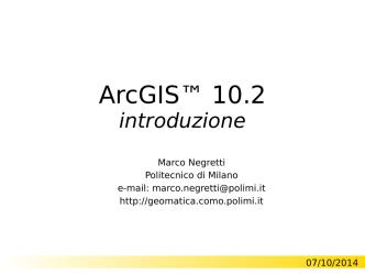 ArcGIS 10.2 - Introduzione - Laboratorio di Geomatica