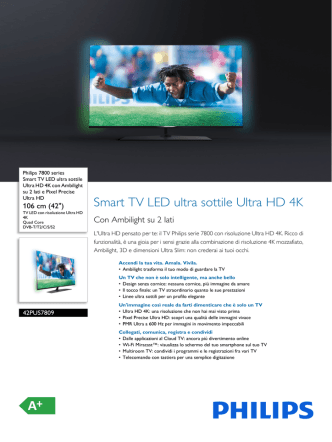 42PUS7809/12 Philips Smart TV LED ultra sottile Ultra HD 4K con