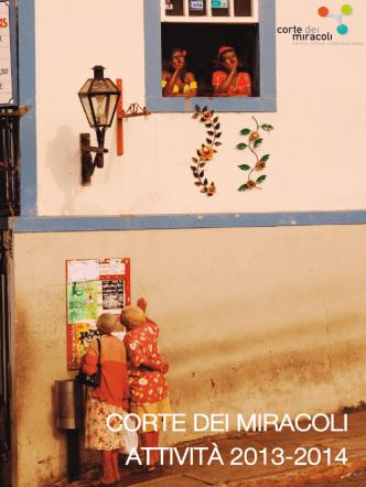 CORTE DEI MIRACOLI ATTIVITÀ 2013-2014