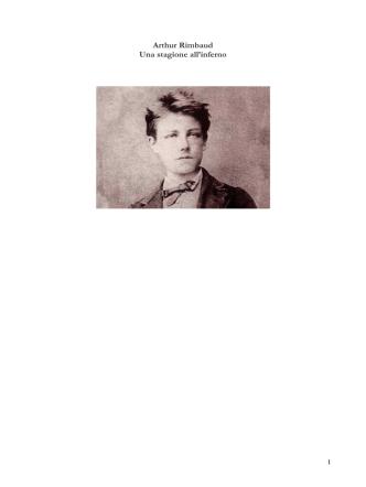 Arthur Rimbaud - Una stagione all`inferno