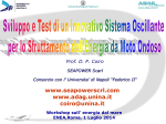 Sviluppo e test di un innovativo sistema oscillante per lo