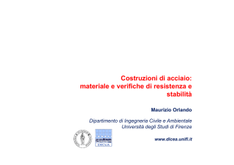 Acciaio materiale e verifiche - Università degli Studi di Firenze