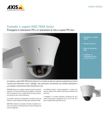 Custodia a cupola AXIS T95A Series