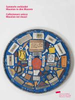 Sammeln verbindet Museion in den Museen Collezionare unisce