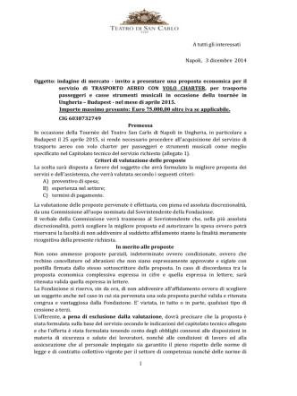 1 Importo massimo presunto: Euro 75.000,00 oltre iva se applicabile.